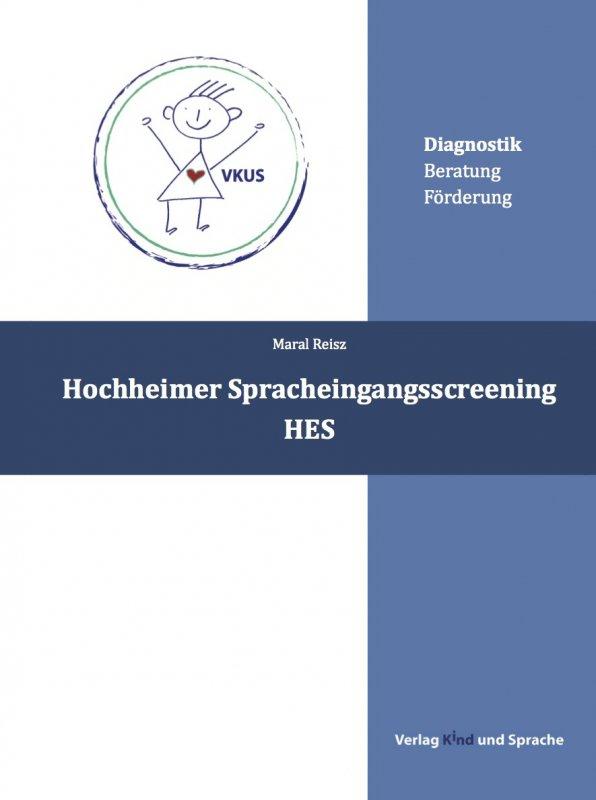 (3) Hochheimer Spracheingangsscreening (HES) DinA 4