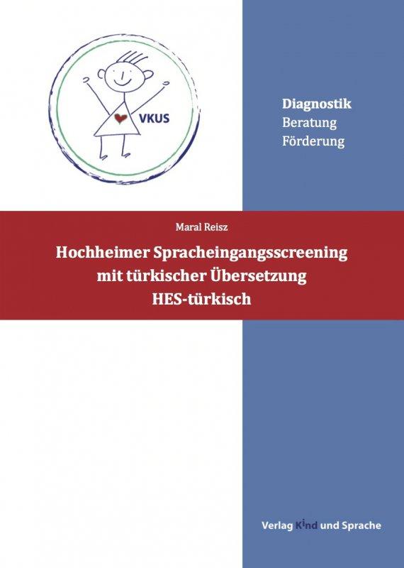 (5) Hochheimer Spracheingangsscreening mit türkischer Übersetzung (HES-türkisch) DinA 4