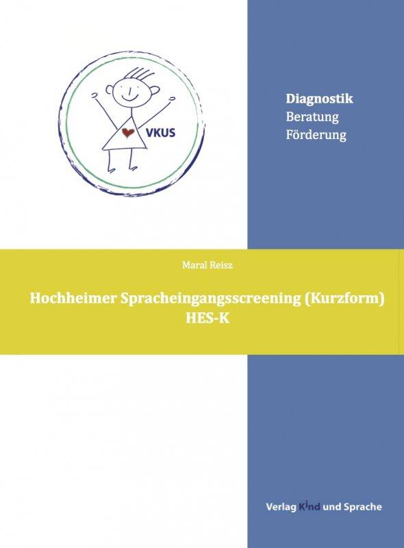 (4) Hochheimer Spracheingangsscreening (Kurzform) (HES-K) DinA 4